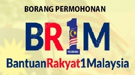 Borang Permohonan BR1M 2018 Online Dan Manual