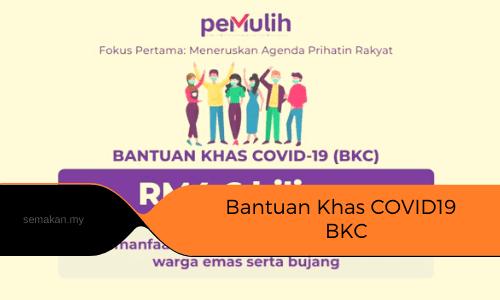 BKC 2021 : Jumlah Bantuan Khas COVID19 & Tarikh Bayaran BKC